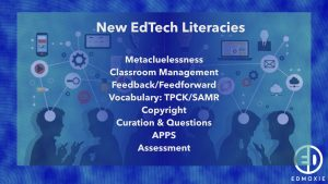 The New Edtech Literacies